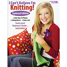 LEISURE ARTS LA-4062 I Can't Believe I'm Knitting Book