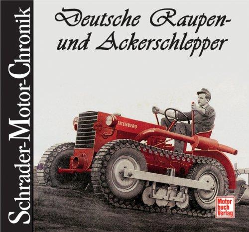 Deutsche Raupen- und Ackerschlepper
