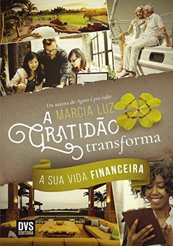 A Gratidão Transforma a Sua Vida Financeira