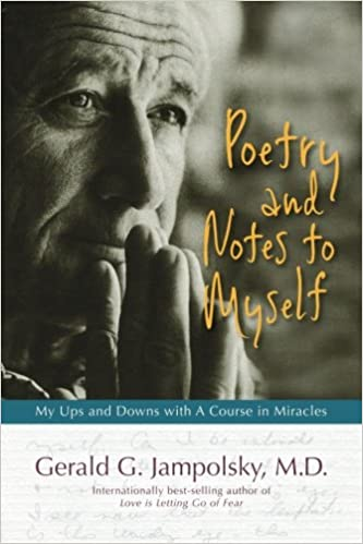Poetry and Notes to Myself: My Ups and Downs with A Course