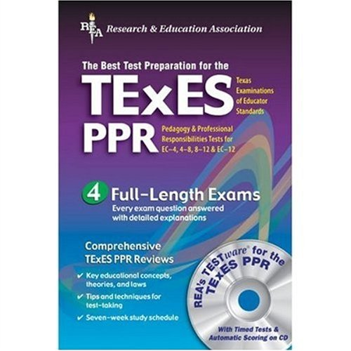 TExES PPR w/ CD-ROM (REA) - The Best Test Prep for the TExES (Test Preps)