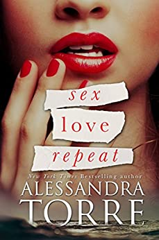 Sex Love Repeat by [Torre, Alessandra]