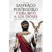 Y Julia retó a los dioses: Cuando el enemigo es tu propio hijo..., ¿existe la victoria? (Spanish Edition)