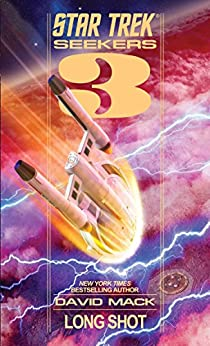 Seekers: Long Shot (Star Trek Seekers Book 3) by [Mack, David]