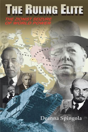 The Ruling Elite  The Zionist Seizure Of World Power