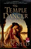 The Temple Dancer: A Novel of India (Novels of India)