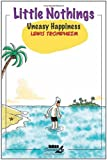 Little Nothings 3: Uneasy Happiness