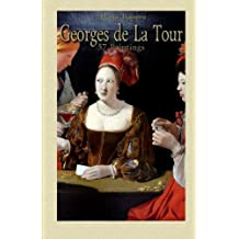 Georges de La Tour:  57 Paintings