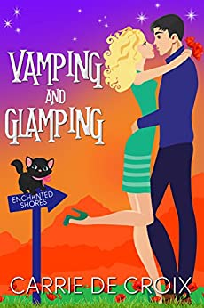 Vamping and Glamping (Enchanted Shores Book 2) by [de Croix, Carrie]