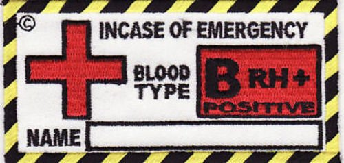 BLOOD TYPE B POSITIVE Safety Embroidered Motorcycle MC Club Biker Patch PAT-0324