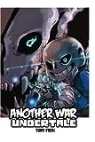 Undertale: Another War: (An Unofficial Undertale Book)