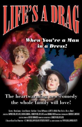 Life's a Drag (When You're a Man in a Dress) (Men For 12 Christmas)