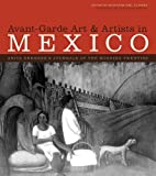 Avant-Garde Art and Artists in Mexico, Anita Brenner, 0292721846