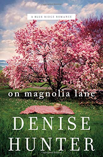 On Magnolia Lane (A Blue Ridge Romance) (Bittersweet Magnolia)