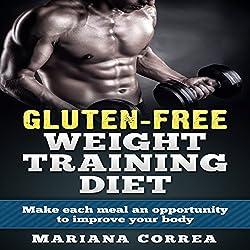 Gluten-Free Weight Training Diet