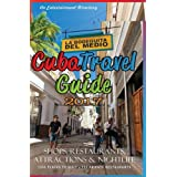 Cuba Travel Guide 2017: Shops, Restaurants, Attractions and Nightlife