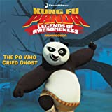 The Po Who Cried Ghost (Kung Fu Panda TV)