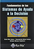 img - for Fundamentos de los sistemas de ayuda a la decisi n book / textbook / text book