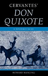 Cervantes' Don Quixote: A Reference Guide (Greenwood Guides to Multicultural Literature)