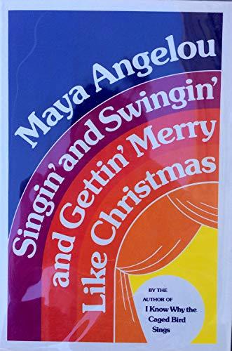 Maya Angelou Autographed Signed Singin & Swingin Like Christmas 1/2 Hardback Book JSA - Certified Authentic