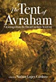 img - for The Tent of Avraham: Gleanings from the David Cardozo Academy book / textbook / text book