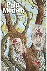 Pulp Modern: Volume Two Issue Four Paperback