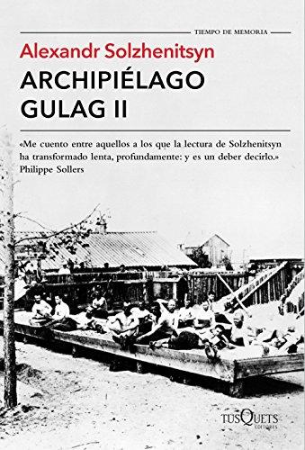 Descargar Libro Archipiélago Gulag Ii Alexandr Solzhenitsyn