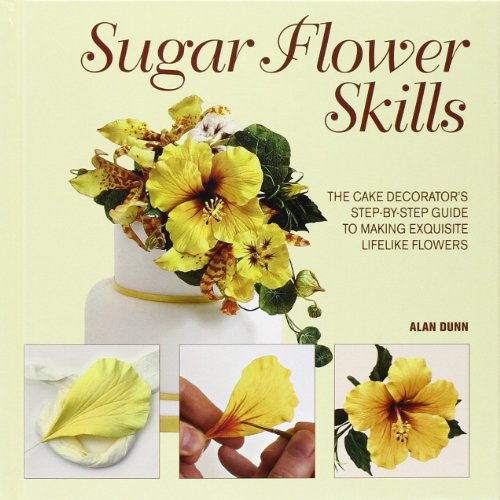 Sugar Flower Skills: The Cake Decorator