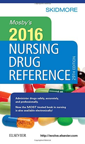 Mosby's Nursing Drug Reference 2016 (SKIDMORE NURSING DRUG REFERENCE)
