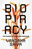 Biopiracy: The Plunder of Nature and Knowledge