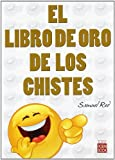 img - for LIBRO DE ORO DE LOS CHISTES,EL book / textbook / text book