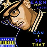 Can I Do That (feat. J Boss) [Explicit]