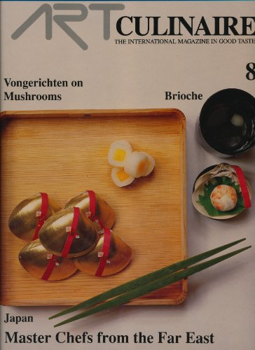 Art Culinaire 8 - The International Magazine in Good Taste - Spring, 1988