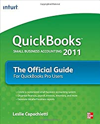 QuickBooks 2011: The Official Guide for QuickBooks Pro Users (QuickBooks: The Official Guide)