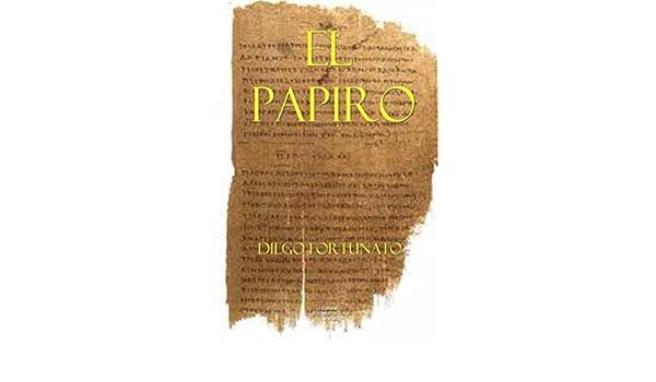 El papiro: (Primera novela de la Trilogía El papiro). eBook ...