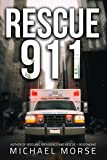 Rescue 911: Tales from a First Responder