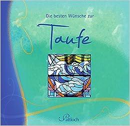 Die Besten Wünsche Zur Taufe Amazonde Iris Grün Bücher