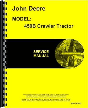 amazon com john deere 450b crawler service manual automotive rh amazon com john deere 450e dozer service manual pdf John Deere 310G Parts Manual