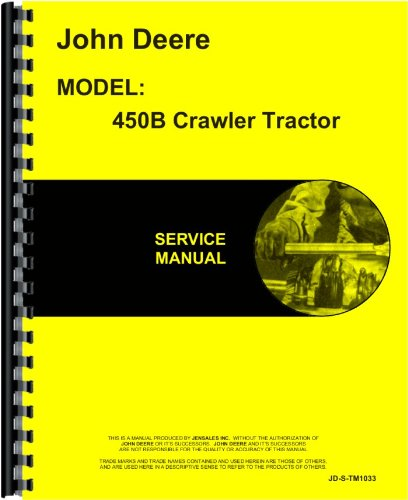 amazon com john deere 450b crawler service manual automotive rh amazon com John Deere 450B Dozer Cutting Blades John Deere 450B Loader Parts