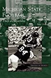 img - for Michigan State Football: They Are Spartans book / textbook / text book