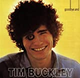 Goodbye And Hello by Tim Buckley (1996-01-12)