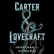 Carter & Lovecraft | Jonathan L. Howard