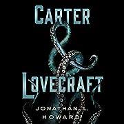 Carter & Lovecraft – tekijä: Jonathan L.…