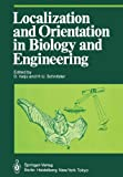 Localization and Orientation in Biology and Engineering, , 3642693105