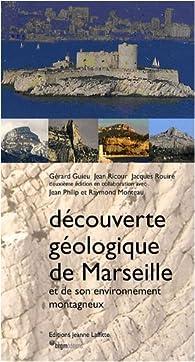 Découverte Geologique Marseille par Gérard Guieu