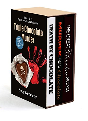 Triple Chocolate Murder: Books 1, 2, & 3 Death by Chocolate series (Triple Chocolate Mousse)