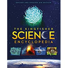 The Kingfisher Science Encyclopedia (Kingfisher Encyclopedias)