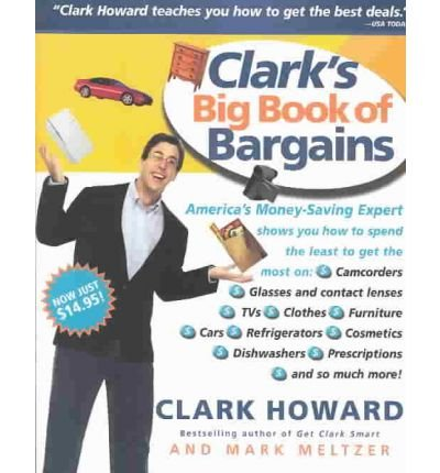 [ Clark's Big Book of Bargains[ CLARK'S BIG BOOK OF BARGAINS ] By Howard, Clark ( Author )Apr-23-2003 Paperback ebook