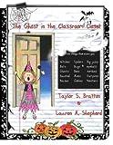The Ghost in the Classroom Closet, Lauren Shepherd, 1468115332
