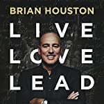 Live, Love, Lead | Brian Houston